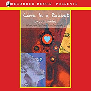 Love Is a Racket Audiobook