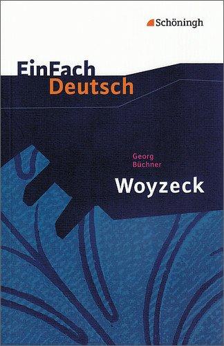 EinFach Deutsch Textausgaben: Georg Büchner: Woyzeck: Drama - Gymnasiale Oberstufe