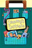 img - for Sammy's Suitcase book / textbook / text book