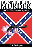 img - for Bonnie Blue Murder: A Civil War Murder Mystery book / textbook / text book