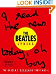 The Beatles Lyrics: The Unseen Story...