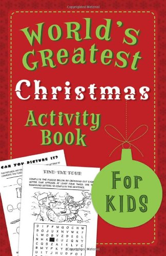 The World's Greatest Christmas Activity Book for Kids