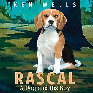 Rascal: A Dog and His Boy Audiobook