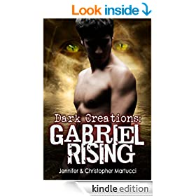 Dark Creations: Gabriel Rising (Part 2)