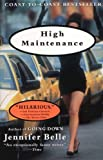 High Maintenance (157322930X) by Belle, Jennifer