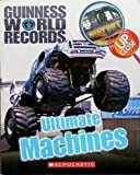 Guinness World Records Ultimate Machines