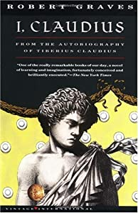 Cover of &quot;I, Claudius : From the Autobiog...