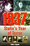 img - for 1937: Stalin's Year of Terror by Vadim Z. Rogovin (1998-03-20) book / textbook / text book