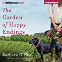 The Garden of Happy Endings: A Novel (       UNABRIDGED) by Barbara O'Neal Narrated by Tanya Eby