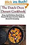 Dutch Oven Dessert Recipes: Delicious...