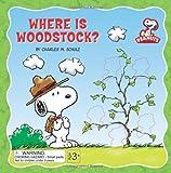 Peanuts: Where is Woodstock? (Peanuts (Running Press))