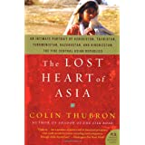 The Lost Heart of Asia ~ Colin Thubron