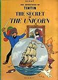 Secret of the Unicorn (The Adventures of Tintin) Herge