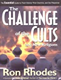 Challenge of the Cults and New Religions, The (0310232171) by Rhodes, Ron