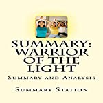 Summary and Analysis of Warrior of the Light by Paulo Coelho |  Summary Station