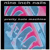 Pretty Hate Machine By Nine Inch Nails (1991-09-24)