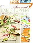Seasonal Table Toppers: 20 Quick-to-S...