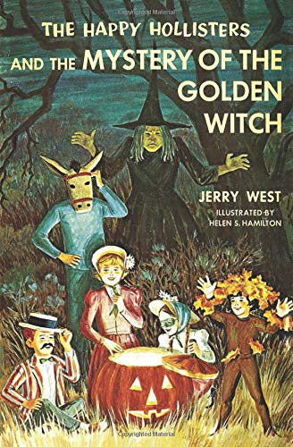 The Happy Hollisters and the Mystery of the Golden Witch (Volume 30) [West, Jerry] (Tapa Blanda)