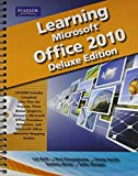 img - for Learning Microsoft Office 2010 Deluxe Editions (Hard Cover) -- CTE/School book / textbook / text book
