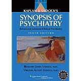 Kaplan and Sadock's Synopsis of Psychiatry: Behavioral Sciences/Clinical Psychiatry ~ Benjamin J. Sadock
