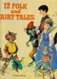 img - for 12 folk and fairy tales. book / textbook / text book