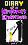 Diary of a Minecraft Enderman: Book 1...