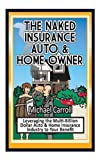 The Naked Insurance Auto & Home Owner
