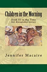 Children in the Morning (Time for Alexander)