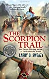 img - for The Scorpion Trail (A Josiah Wolfe Novel) book / textbook / text book