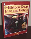 img - for Guide to Historic Texas Inns and Hotels book / textbook / text book