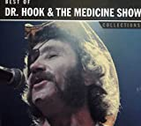 Dr. Hook & The Medicine Show Collections: Best of