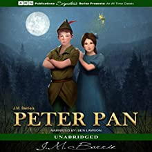 Peter Pan (       UNABRIDGED) by J.M. Barrie Narrated by Ben Lawson