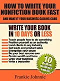 How to Write Your Nonfiction Book Fast: And make it your business calling card