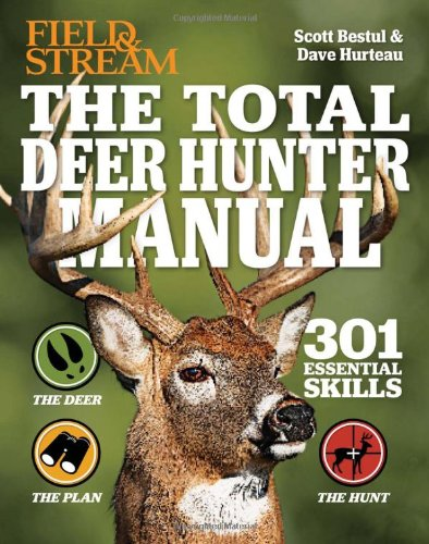 The Total Deer Hunter Manual (Field & Stream):