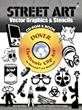 Street Art Vector Graphics and Stencils CD-ROM and Book (Dover Electronic Clip Art)