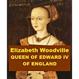 Elizabeth Woodville - Queen of Edward IV of England