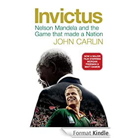 Invictus: Nelson Mandela and the Game That Made a Nation (English Edition)
