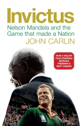 Invictus: Nelson Mandela and the Game That Made a Nation ... - photo#27