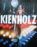 img - for Ed Kienholz & Nancy Reddin Kienholz: Kienholz book / textbook / text book