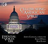 Celebrating American Spirit (Kelli O'Hara/ Ron Raines/ Essential Voices USA/ Judith Clurman) (Sono Luminus: DSL-92162) Kelli O'Hara