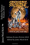 img - for Indiana Science Fiction 2012 book / textbook / text book