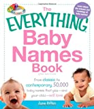 img - for The Everything Baby Names Book: From classic to contemporary, 50,000 baby names that you--and your child---will love book / textbook / text book