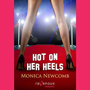 Hot on Her Heels | [Monica Newcomb]