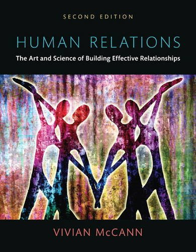 Human Relations: The Art and Science of Building Effective Relationships, Books a la Carte (2nd Edition)