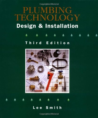 Plumbing Technology: Design & Installation