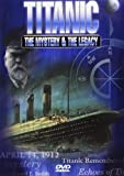 Titanic (The Mystery & The Legacy) [DVD] [1998] [Region 1] [NTSC]
