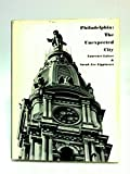 img - for Philadelphia;: The unexpected city book / textbook / text book