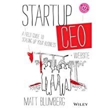 Startup CEO: A Field Guide to Scaling Up Your Business (       UNABRIDGED) by Matt Blumberg Narrated by William Michael Redman