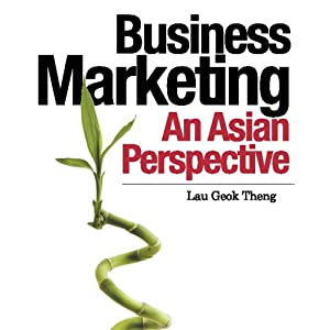 Business Marketing: An Asian Perspective