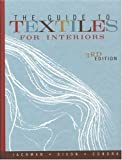 The Guide to Textiles for Interiors 3rd (third) edition by Jackman, Dianne, Dixon, Mary, Condra, Jill published by Portage & Main Press (2003) [Hardcover]